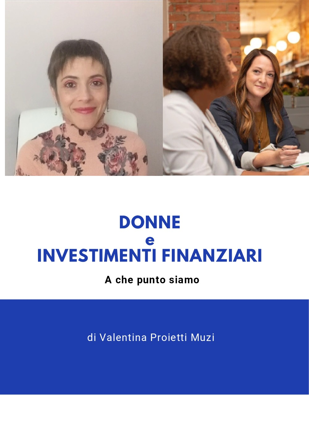 Donne e investimenti. A che punto siamo.