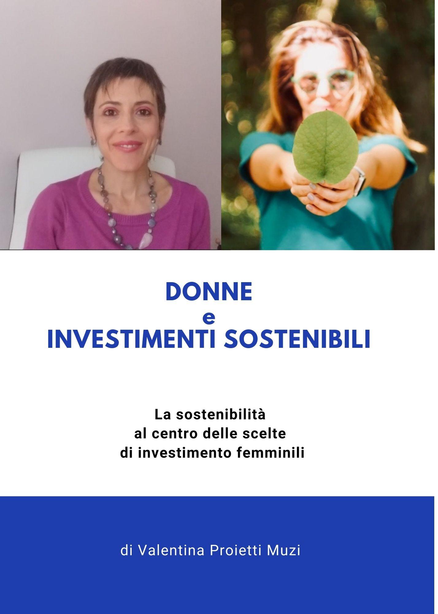 Donne e investimenti sostenibili. La sostenibilità al centro delle scelte di investimento femminili
