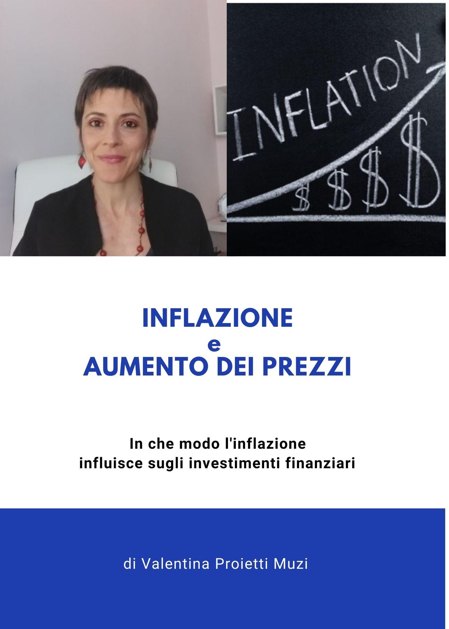 Inflazione e aumento dei prezzi. In che modo l'inflazione incide sugli investimenti finanziari