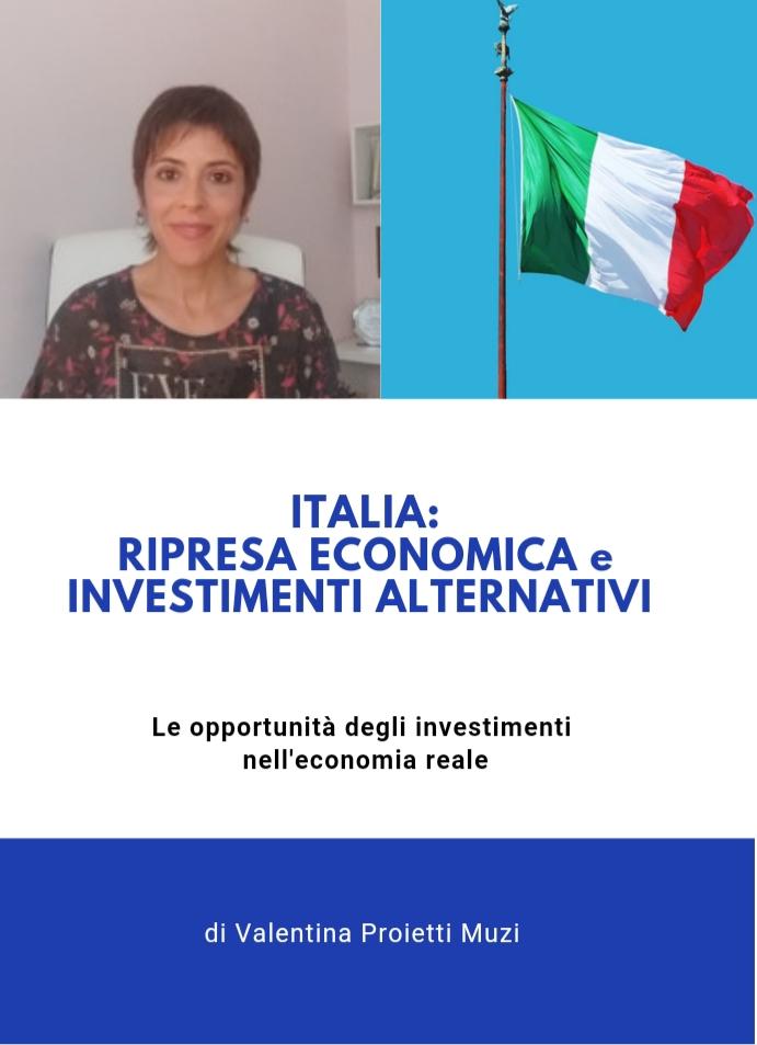 Italia: ripresa economica e investimenti alternativi