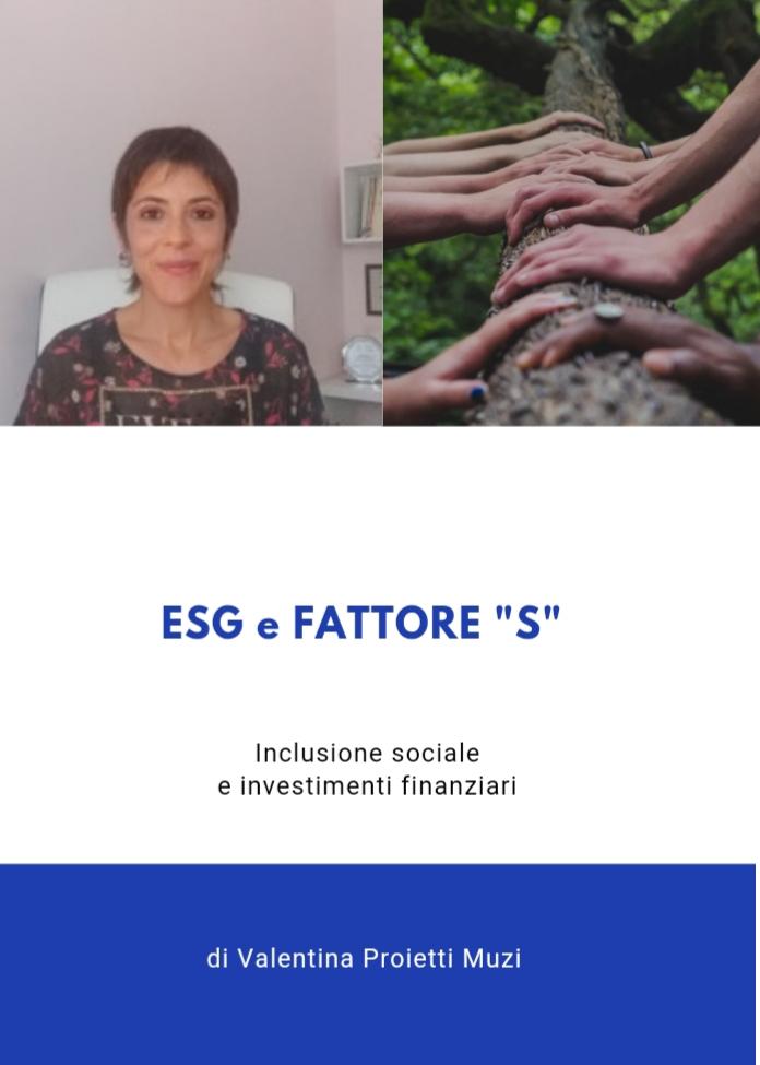 ESG e fattore 'S'. Investimenti finanziari e inclusione sociale