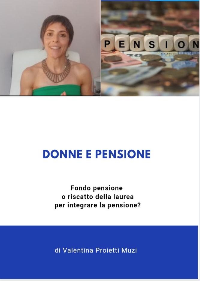 Donne e pensione. Fondo pensione o riscatto della laurea per integrare la pensione?